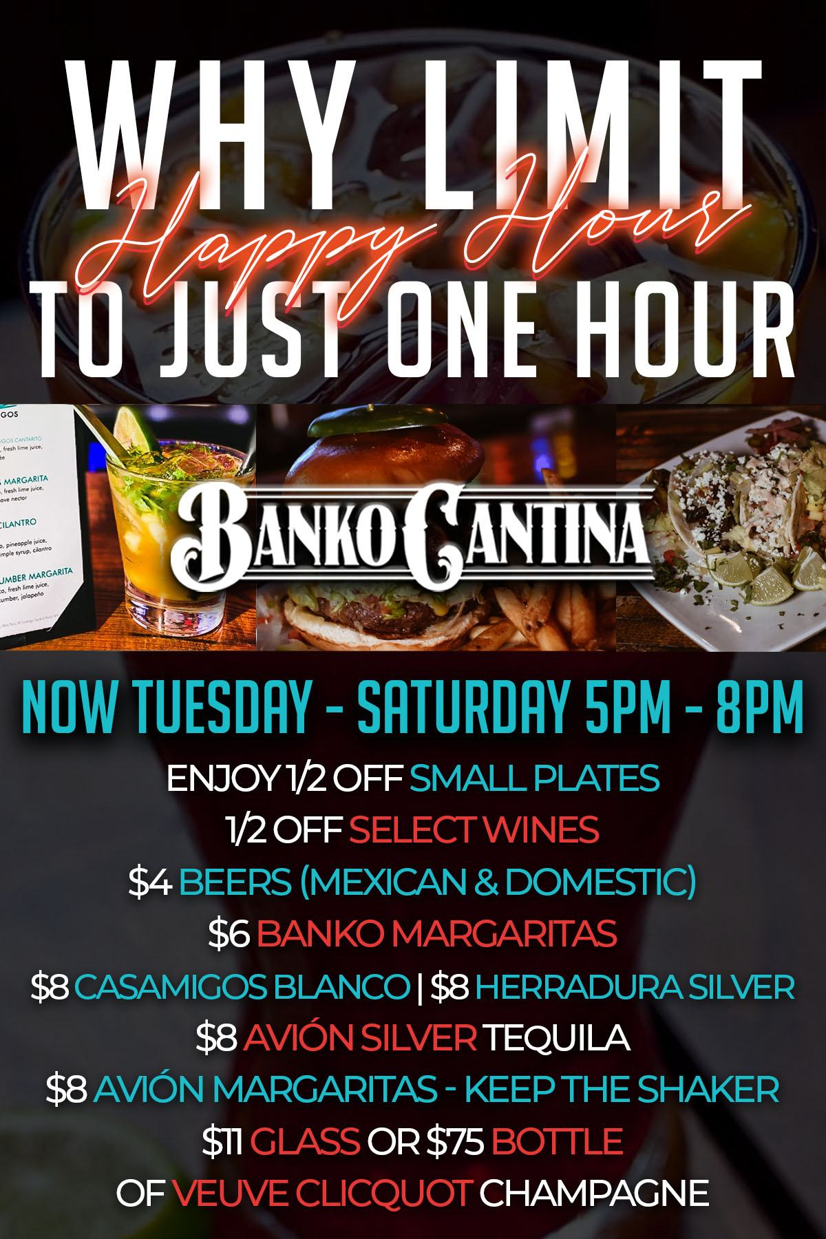 Banko Cantina Happy Hour now Tuesday - Saturday